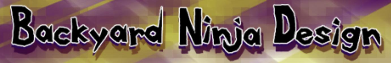 Backyard Ninja Design